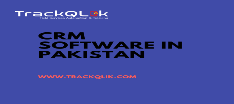 Worried About Business Growth? Deploy latest CRM Software in Pakistan for Effective Results