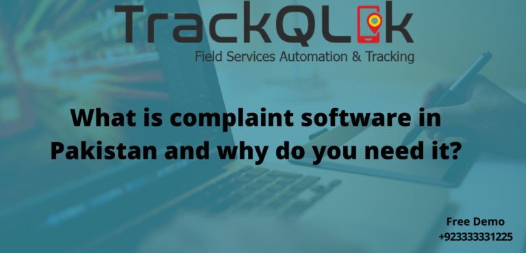 What is complaint software in Pakistan and why do you need it?