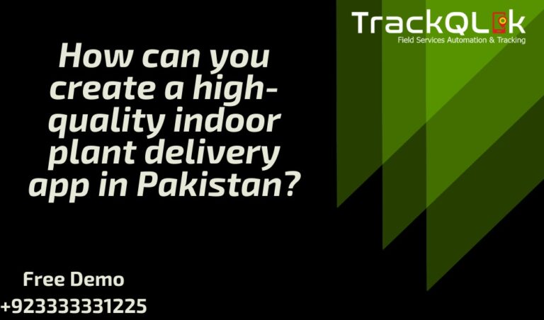 How can you create a high-quality indoor plant delivery app in Pakistan?