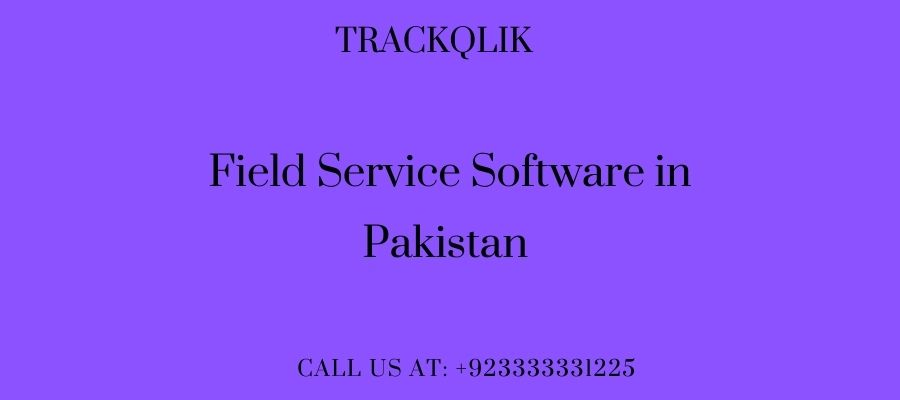 The most effective Field Service Software In Pakistan tool for track jobs